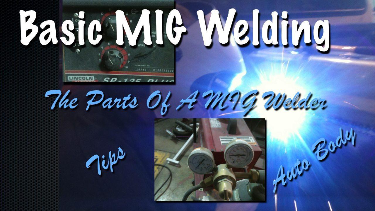 Flux Core Welding Wire >> MIG Welding Basics - Parts of a MIG Welder Video Tutorial - Automotive Welding - Collision Blast