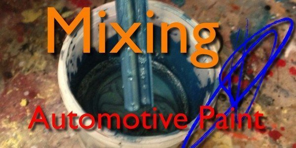 How To Mix Automotive Paint