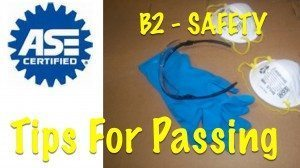 Safety – ASE Test B2 Test Tips