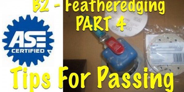 Paint and Refinishing – B.6 Surface Preparation – Featheredging – Part 4