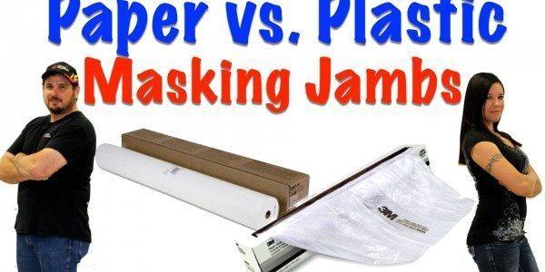 Masking Jambs – Paper vs. Plastic