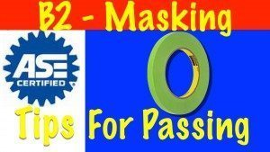 Masking – ASE B2 -Mask and protect other areas that will not be refinished.