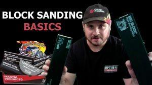 Block Sanding Is Not The Funnest…So Better Get The Best Blocks